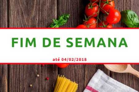 Fim de Semana nos Supermercados até 04/02/2018
