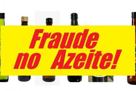Atenção – Fraude no Azeite! Não compre estas marcas!