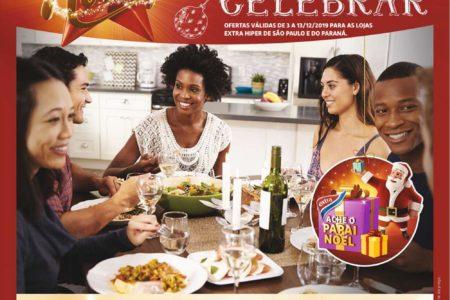 Extra Hiper Natal Momento de Celebrar ofertas até 13 de Dezembro