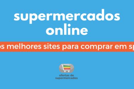 Supermercados online: os melhores sites para comprar em São Paulo
