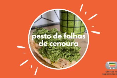 Pesto de Folhas de Cenoura – Ofertas de Supermercados Receitas