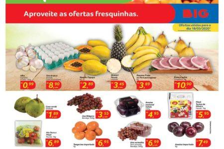 Novo Folheto BIG Feira hoje ofertas fresquinhas para 18/03