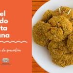Falafel Assado Receita Vegana – Receitas da Quarentena